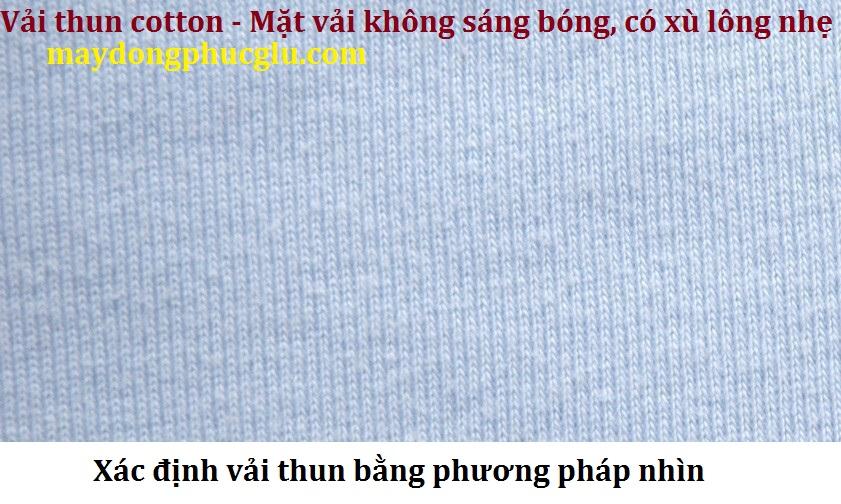 Xác định vải thun bằng phương pháp nhìn độ sáng bóng của mặt vải